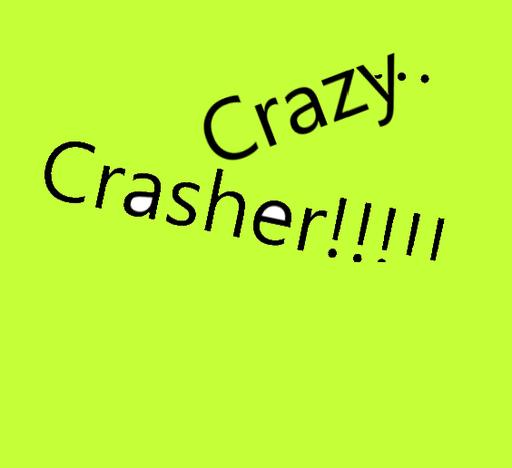 Crazy Crasher!!  (おかしなブロック崩し(?))