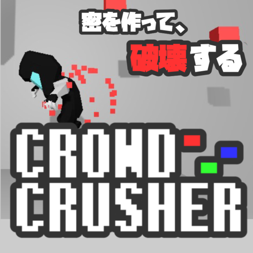 CROWD CRUSHER