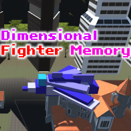 DimensionalFighterMemory[α版]