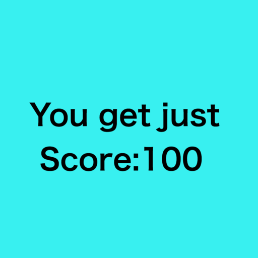 You get just Score:100!!