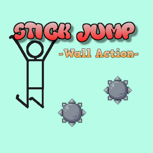 Stick Jump -Wall Action-