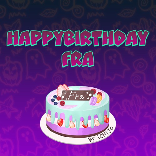Fraさんお誕生日おめでとう
