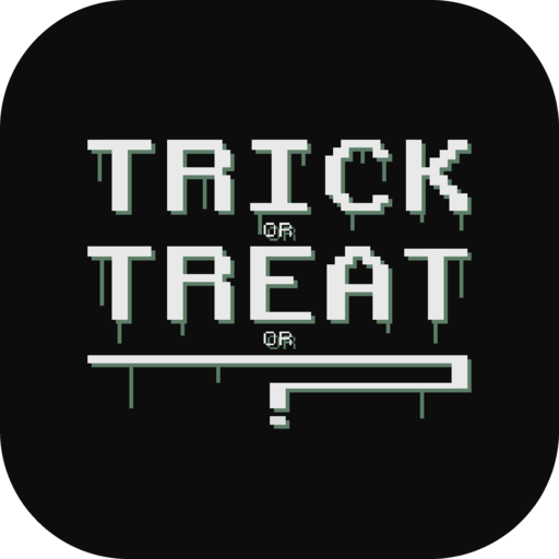 Trick or Treat or ?