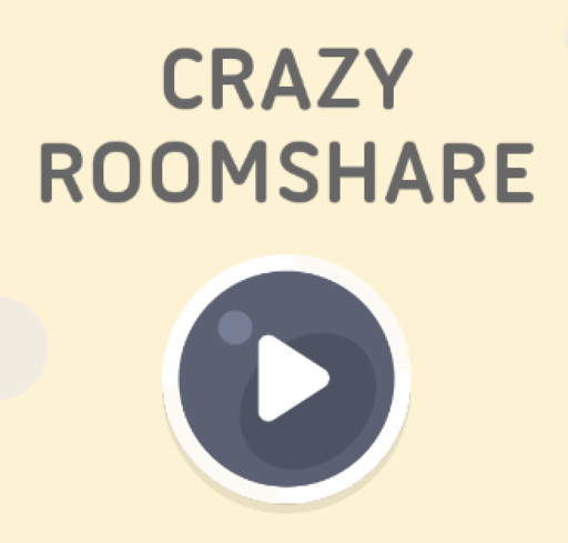 CRAZY ROOMSHARE