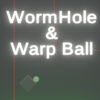WormHole&WarpBall