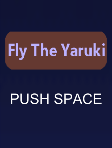 Fly The Yaruki (var1.0)