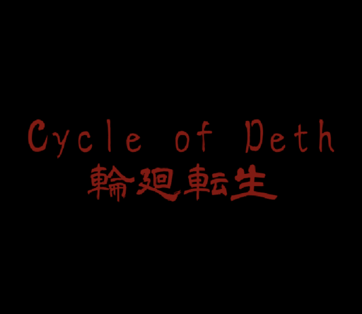 Cycle of Death 〜輪廻転生〜
