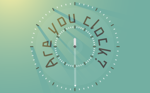 Are you clock?