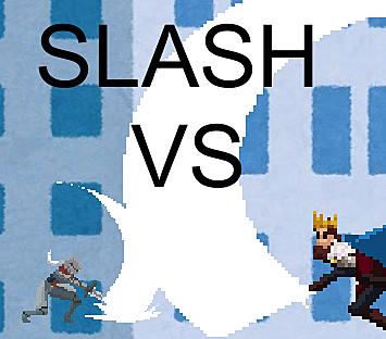 SLASH VS ver2.0