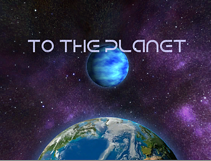 To The Planet