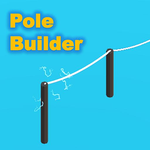 【電柱を建てるゲーム】ポールビルダー