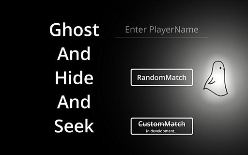GhostAndHideAndSeek