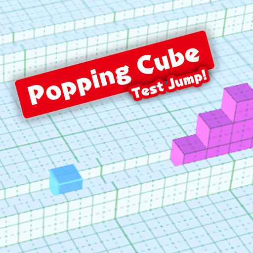Popping Cube(Test Jump!)