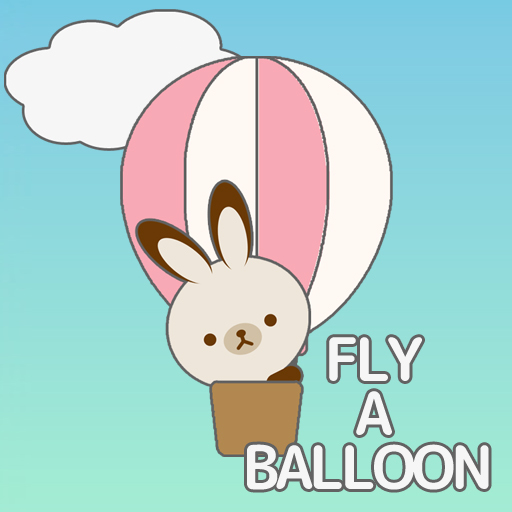 FLY A BALLOON