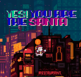 YES! YOU ARE THE SANTA