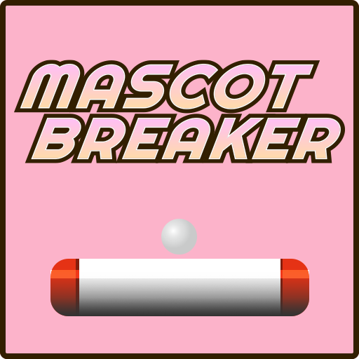 MASCOT BREAKER