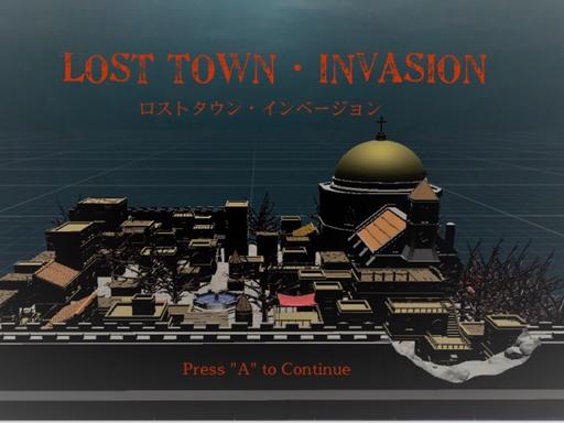 Lost Town Invasion(ロストタウン・インベージョン)