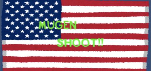 MUGEN SHOOT!!