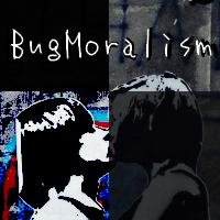 BugMoralism
