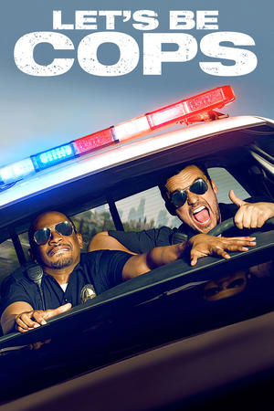 Let's Be Cops(原題)